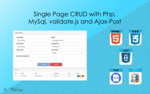 Single Page CRUD with Php, MySql, validate.js and Ajax-Post