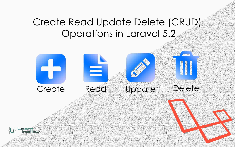 Create Read Update Delete (CRUD) procedures in Laravel 5.2