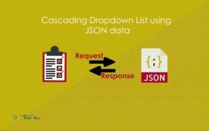 Cascading Dropdown List using JSON data