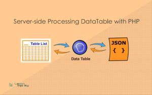 Server Side Processing DataTable with PHP